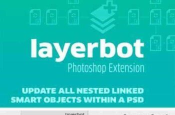 Layerbot - Photoshop CC Extension 920523 10