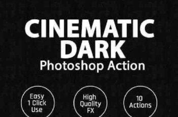 1702023 Cinematic Dark Photoshop Action 16502137 6