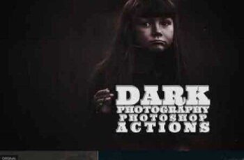 1702292 Dark Photography Photoshop Actions 964187 1