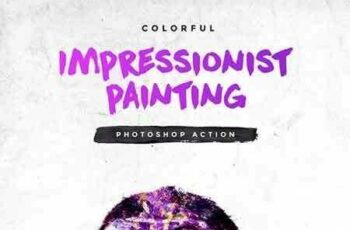 1703216 Colorful Impressionist Painting Photoshop Action 19727606 3