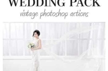 1703239 Wedding Pack - Vintage Photoshop Actions 19702270 6