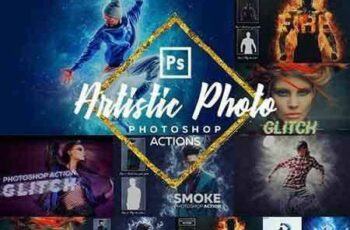 1704014 Artistic Photoshop - Actions Bundle 1595427 6