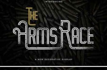 1803299 The Arm Race Display Font 2098505 5