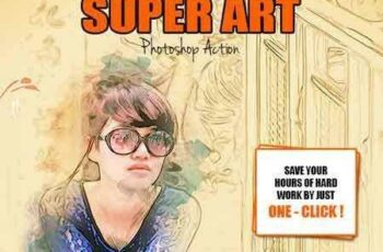 1804191 Super Art Photoshop Action 16081495 7