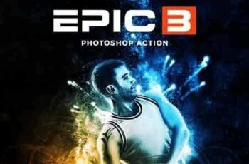 1808280 Epic 3 Photoshop Action 22167512 2