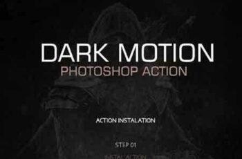 1809187 Dark Motion - Photoshop Action #34 18705596 5
