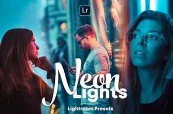 Neon Lights - Lightroom Presets 3187396 4