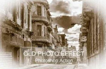 Old Photo Effect - Photo shop Action 3193382 2