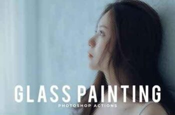 Glass Painting Photoshop Actions 1252189 7