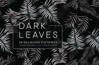 Dark Leaves- 10 Seamless Patterns 3061122 5