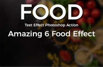 Food Text Effect Photoshop Action 7