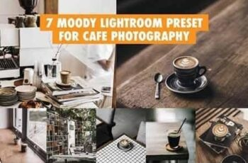 7 Moody Lightroom Preset For Cafe Photography 3