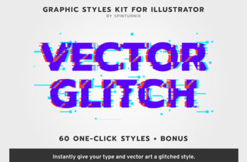 VectorGlitch 60 Graphic Styles for Illustrator + Bonus 4