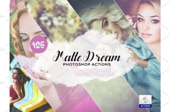 125 Matte Dream Photoshop Actions 3934738 3