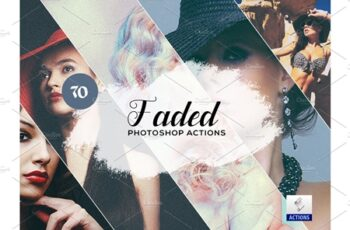 70 Faded Photoshop Actions 3934453 2