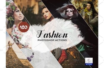 120 Fashion Photoshop Actions 3934605 2