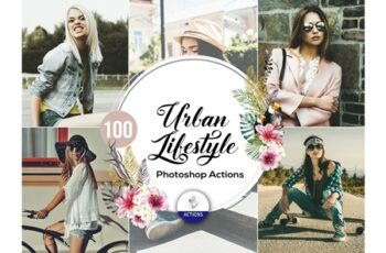 100 Urban Lifestyle Photoshop Actions 3938010