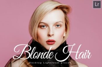 14 Blonde Hair Desktop Lightroom Presets 1700938 4