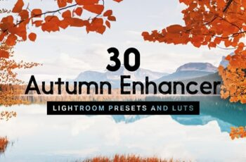 30 Autumn Enhancer Lightroom Presets 4237494 4