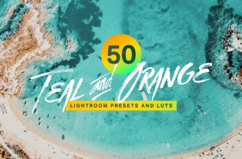 50 Teal and Orange Lightroom Presets and LUTs 4293517