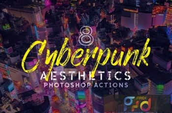 8 Cyberpunk Aesthetics Photoshop Actions and LUTs FTF7Q96 3