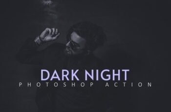 Dark Night Photoshop Action 25606778 3