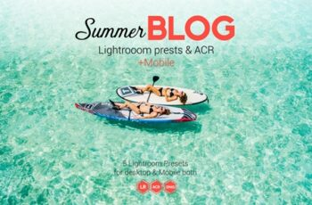 Summer Blog Lightroom & ACR Presets 4594492 4