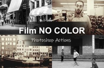 Film NO COLOR - Photoshop Actions 4564101