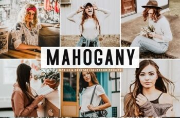 Mahogany Lightroom Presets Pack 4664440