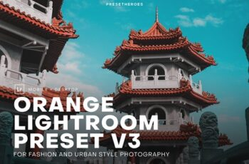 PH Orange Lightroom Presets V3 4552361 6