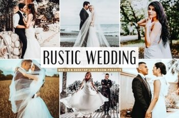 Rustic Wedding Mobile & Desktop Lightroom Presets 4746264 5