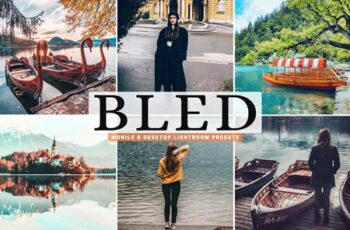 Bled Mobile & Desktop Lightroom Presets F2H7HDF 2