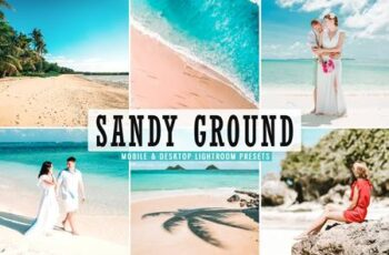 Sandy Ground Mobile & Desktop Lightroom Presets VG2XYL4 6