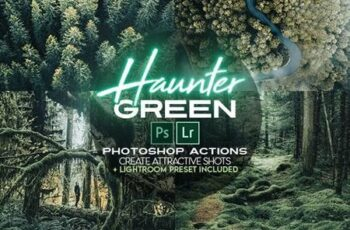 Haunter Green Photoshop Actions + LR Presets 28231170 8