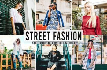 Street Fashion Mobile & Desktop Lightroom Presets ZPNS6QF 7