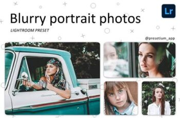 Blurry Portrait - Lightroom Presets 5219413 6