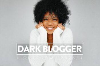 10 DARK BLOGGER Lightroom Presets 5757463 8
