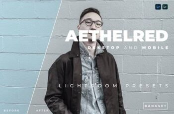 Aethelred Desktop and Mobile Lightroom Preset XZBAQQ4 4